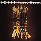 Sweet Fanny Adams by Sweet (1999-08-02)