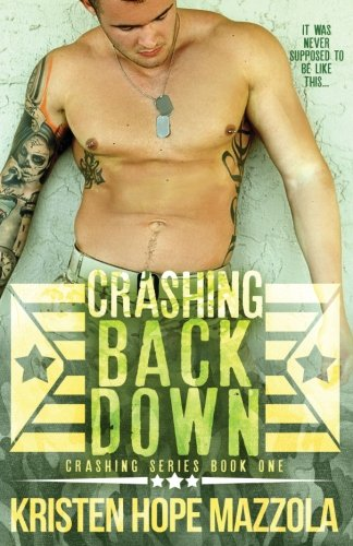 Crashing Back Down (Volume 1)
