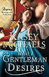 What a Gentleman Desires (The Regency Redgraves)