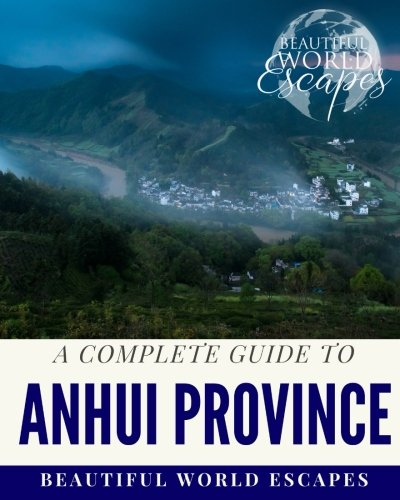 Download A Complete Guide to Anhui Province ebook