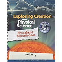 Exploring Creation with Physical Science Student Notebook by Vicki Dincher (2012-09-14)