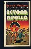 Beyond Apollo, Barry N. Malzberg, 0881845515