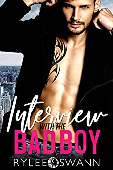 Interview with the Bad Boy by [Swann, Rylee]