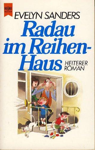 Radau im Reihenhaus. (7031 831). by Sanders, Evelyn