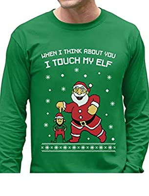 Tstars - I Touch My Elf Ugly Christmas Sweater Long Sleeve T-Shirt