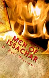 Men of Issachar: Understand The times, Know What To Do