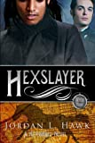 Hexslayer (Hexworld) (Volume 3)