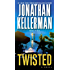 Twisted: A Novel (Petra Connor series)