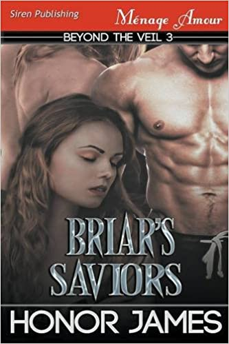 Briar's Saviors [Beyond the Veil 3] (Siren Publishing Menage Amour)
