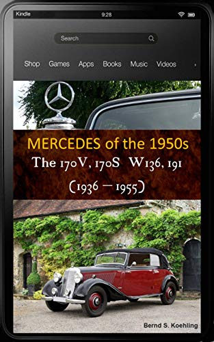 Mercedes-Benz, The 1950s, The 170V and 170S W136 and W191, with chassis number and data card explanation : From the 1936 Mercedes-Benz 170V to the 1949 170S Cabriolet A, with many recent color photos