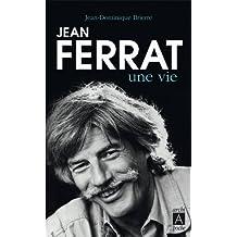 Jean Ferrat Une Vie