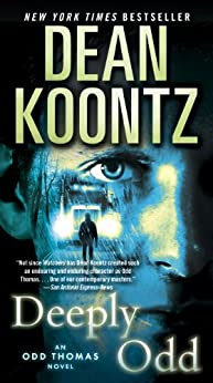 Deeply Odd: An Odd Thomas Novel by [Koontz, Dean]