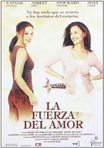 La fuerza del amor [DVD]