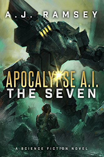 Apocalypse AI: The Seven (Book 1)