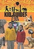 Kid Guides Kids: Zoos National Zoo, Washington, DC