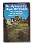 img - for The mystery of the Mayan hieroglyphs: The vision of an ancient tradition book / textbook / text book
