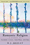 Romantic Religion, R. J. Reilly, 1584200472