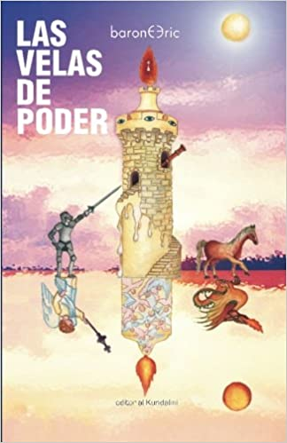Las velas de poder (Spanish Edition): Eric Barone: 9781453840719: Amazon.com: Books