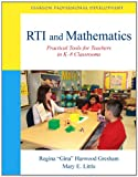 img - for RTI and Mathematics: Practical Tools for Teachers in K-8 Classrooms (Pearson Professional Development) book / textbook / text book