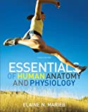 Essentials of Human Anatomy and Physiology 9780321799999