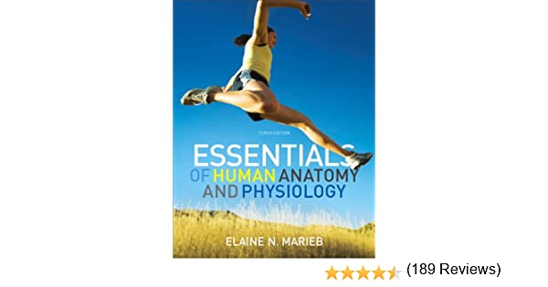 Essentials of Human Anatomy & Physiology with MasteringA&P, 10th ...