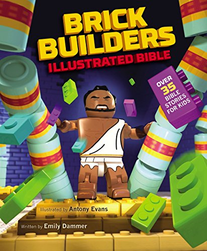 Brick Builder's Illustrated Bible: Over 35 Bible stories for kids (English Edition)