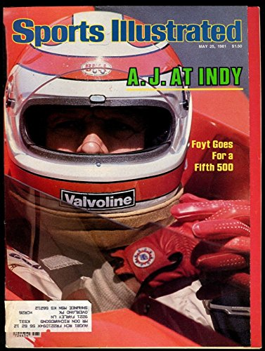 SI: Sports Illustrated May 25, 1981 A.J. Foyt, Auto Racing, VG (Illustrated Auto Sports)