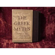 The Greek Myths: Volumes One and Two