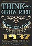 Napoleon Hill: Think and Grow Rich : 1937 Original Masterpiece (Hardcover); 2015 Edition