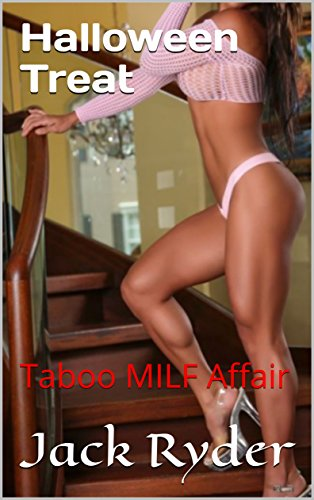 Halloween Treat: Taboo MILF -