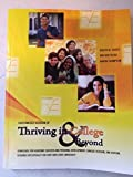 Customized Version of Thriving in College AND Beyond 1st Edition