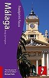Malaga (Footprint Focus)