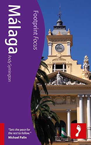 Malaga (Footprint Focus) (Footprint Focus Guide) Andy Symington
