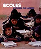 """Afficher """"Écoles autour du monde"""""""