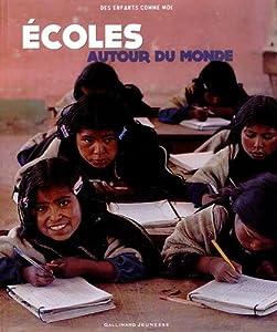 """Afficher """"Ecoles autour du monde"""""""