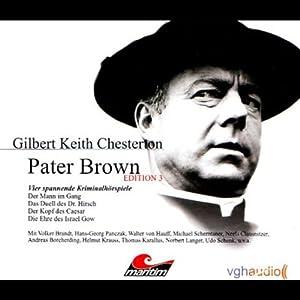 Vier Kriminalgeschichten - Pater Brown (Edition 3) Hörspiel