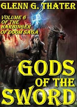 Gods of the Sword (Harbinger of Doom - Volume 6) (Harbinger of Doom series) by [Thater, Glenn G.]