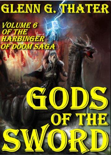 Gods of the Sword (Harbinger of Doom - Volume 6) (Harbinger of Doom -