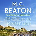 Hamish Macbeth: Death of an Honest Man: Hamish Macbeth, Book 33 | M. C. Beaton