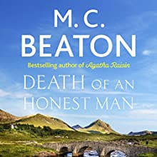 Hamish Macbeth: Death of an Honest Man: Hamish Macbeth, Book 33 Audiobook by M. C. Beaton Narrated by David Monteath