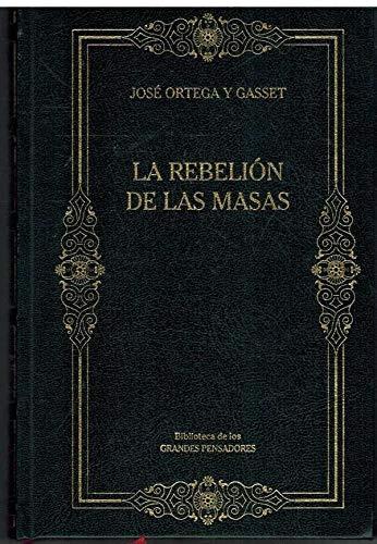 La Rebelión De Las Masas: Amazon.es: Ortega y Gasset, José: Libros