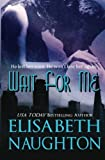 Wait for Me, Elisabeth Naughton, 1470077892