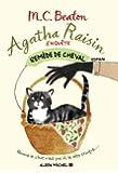 Agatha Raisin enquête : Remède de cheval - Tome 2