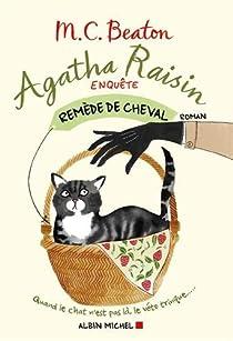 Agatha Raisin enquête, tome 2 : Remède de cheval par Beaton