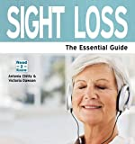 Sight Loss, Antonia Chitty and Victoria Dawson, 186144091X