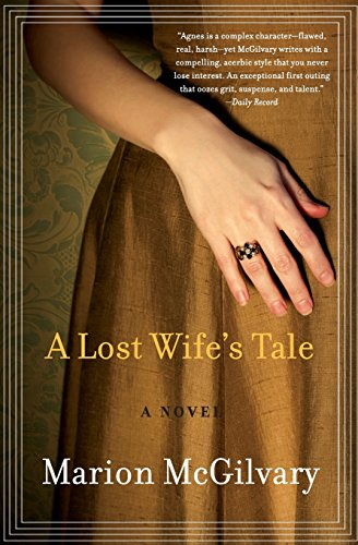 A Lost Wife's Tale: A Novel