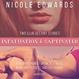 Infatuation & Captivated: Library Edition (Club Destiny)
