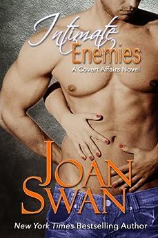 Intimate Enemies (Covert Affairs Book 1) by [Swan, Joan, Jordan, Skye]