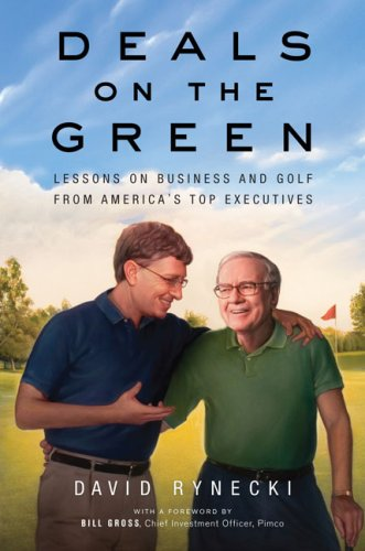 Deals on the Green: Lessons on Business and Golf from America's Top Executives pdf epub