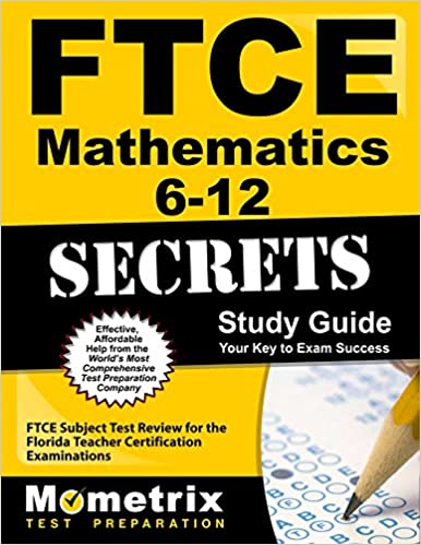 Ftce mathematics 6 12 secrets study guide ftce subject test review ftce mathematics 6 12 secrets study guide ftce subject test review for the florida teacher certification examinations fandeluxe Images